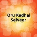 Oru Kadhal Seiveer