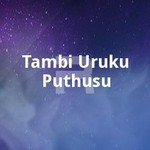 Tambi Uruku Puthusu