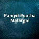 paniyil pootha malargal