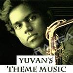 Yuvan's Theme Music