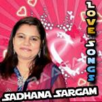 love songs of sadhana sargam vol - 1