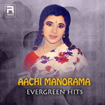 Aachi Manorama - Evergreen Hits