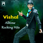 Vishal Alltime Rocking Hits