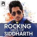 Rocking Hits Of Siddharth