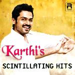 Karthi's Scintillating Hits