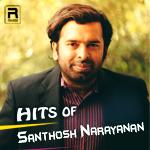 Hits of Santhosh Narayanan