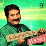 Blockbusters Hits Of Mano