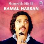 Memorable Hits Of Kamal Hassan