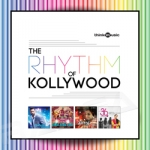 The Rhythm Of Kollywood