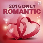 2016 Only Romantic