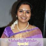 Mahathi Birthday Special