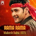 Rama Rama - Mahesh Babu Hits
