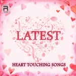Latest Heart Touching Songs
