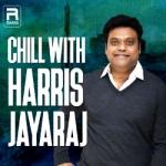 Chill with Harris Jayaraj