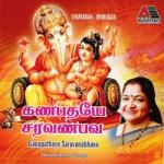 ganapathaye saravanabhava