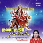 Navarathiri Naayakiyae - Vol 1