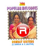 Popular Melodies - Bombay Sisters