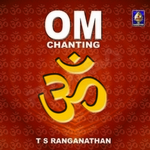 om chanting - ts. ranganathan