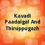 kavadi paadalgal and thirup...