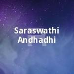 saraswathi andhadhi