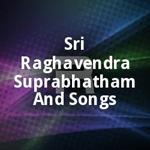 sri raghavendra suprabhatha...
