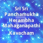sri sri panchamukha herambha mahaganapathi kavacham