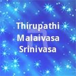 thirupathi malaivasa srinivasa