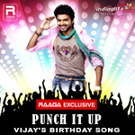 Punch It Up - Vijay's Birth...