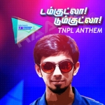 Damkutla Dumkutla - TNPL Anthem