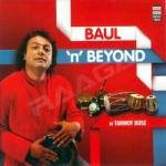 Baul 'N' Beyond